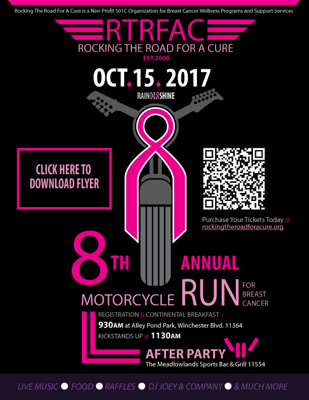 Rocking The Road for A Cure 8th Annual Motorcycle Run for Breast Cancer - From Alley Pond Park to The Meadowlands Sports Bar and Grill - October 15th - Rain Or Shine