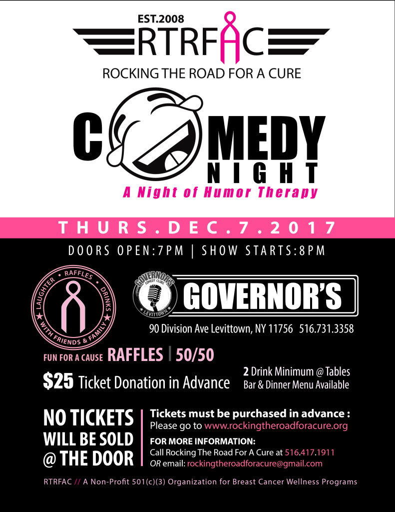 Laugh, Drink, and Win Prizes at Governor's Comedy Club in Levittown - Ticket and Raffle sales directly contribute to this grassroots 501(c)(3) non-profit's mission to provide wellness programs for Breast Cancer Patients in Queens and Long Island