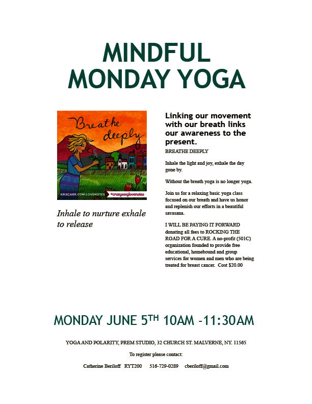 Minday Mindful Yoga June 5, 2017 - 9AM-11:30AM